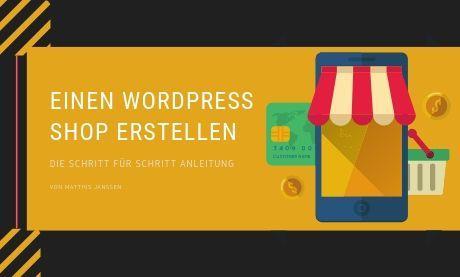 einen Online Shop mit WordPress erstellen