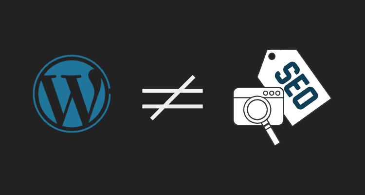 WordPress ist nicht gleich gutes SEO